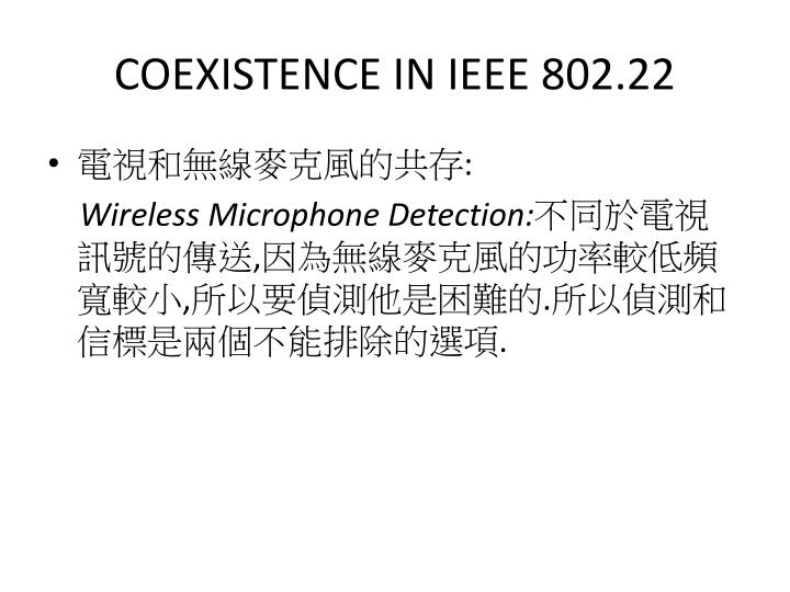 COEXISTENCE IN IEEE 802.22