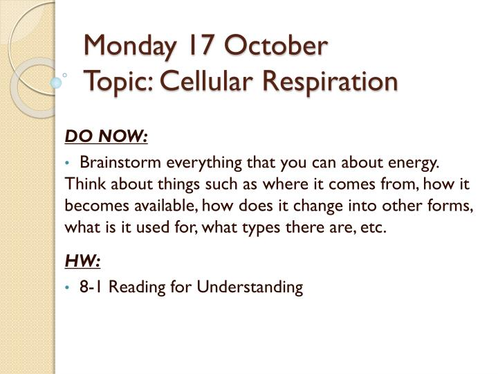 monday 17 october topic cellular respiration