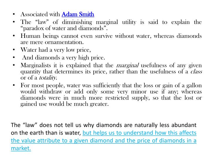 "The ""law"" does not tell us why diamonds are naturally less abundant on the earth than is water,"