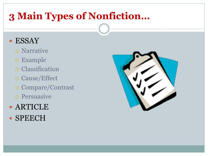 3 Main Types of Nonfiction…