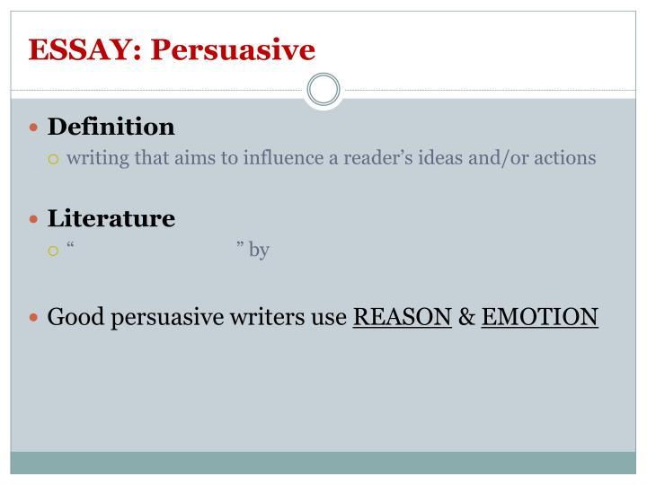 ESSAY: Persuasive