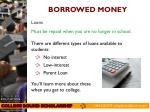 borrowed money