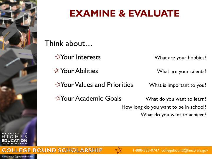 EXAMINE & EVALUATE