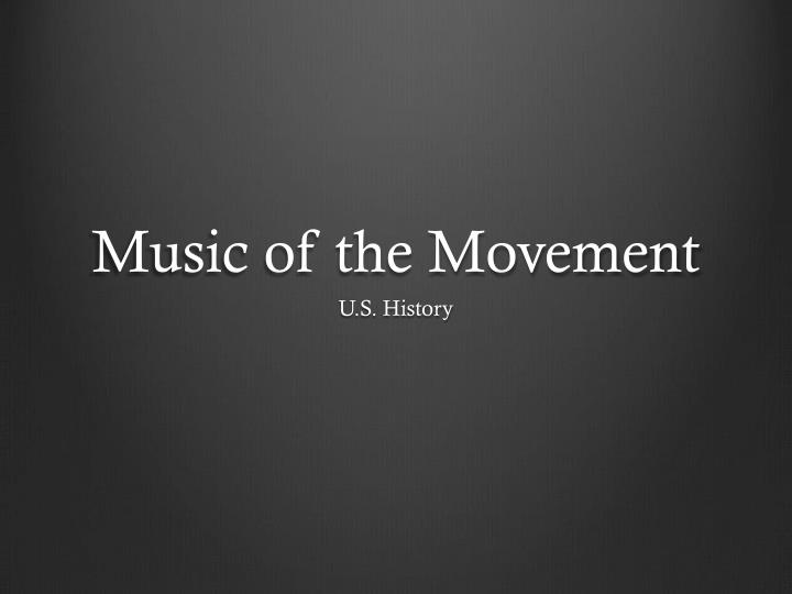 Music of the Movement