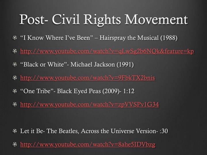 Post- Civil Rights Movement