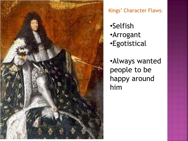 Kings' Character Flaws