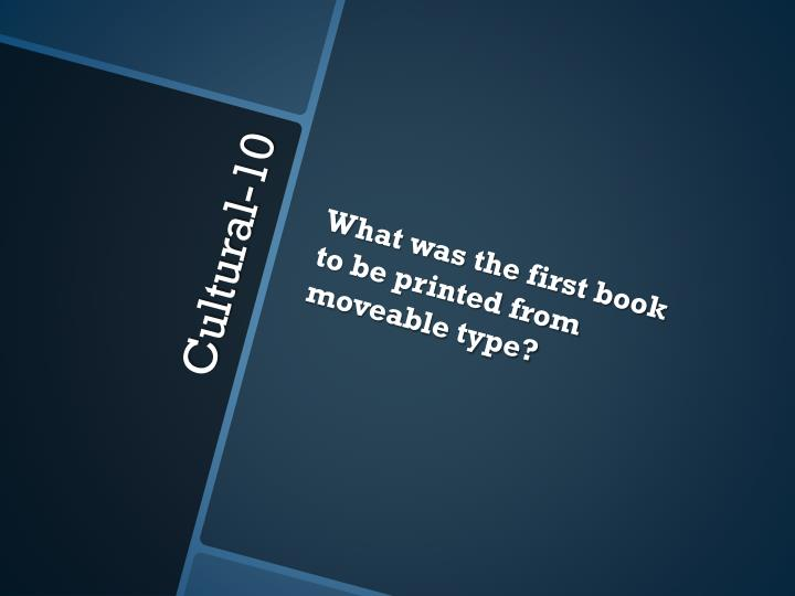 What was the first book to be printed from moveable type?