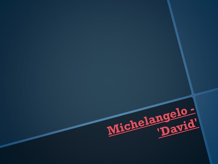 Michelangelo - 'David'