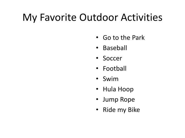 My Favorite Outdoor Activities