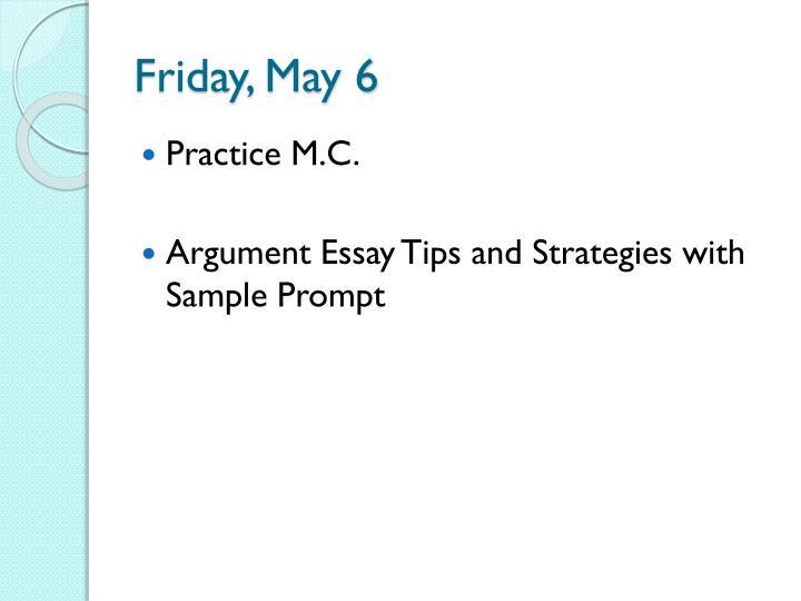 Friday, May 6