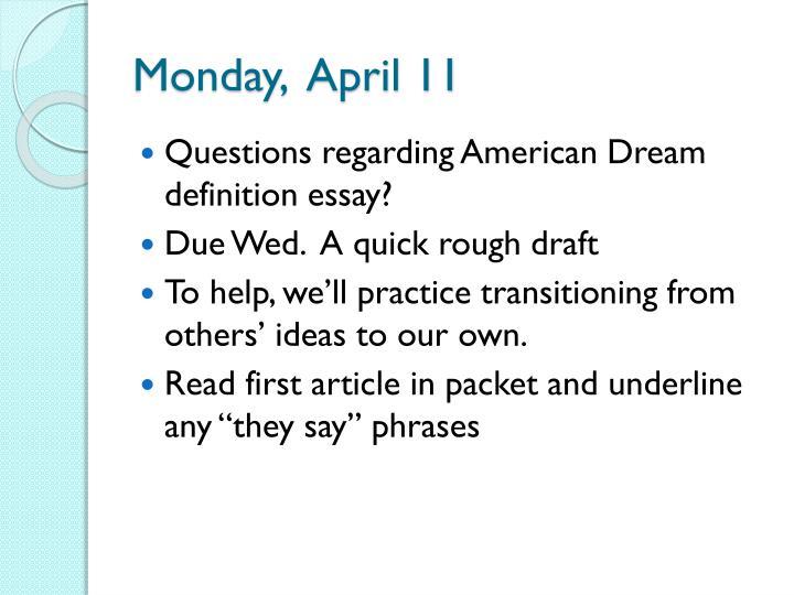 Monday,  April 11