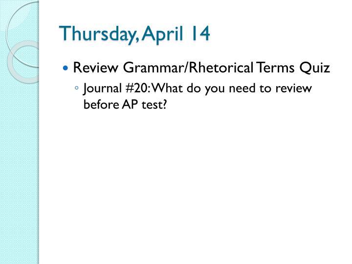 Thursday, April 14