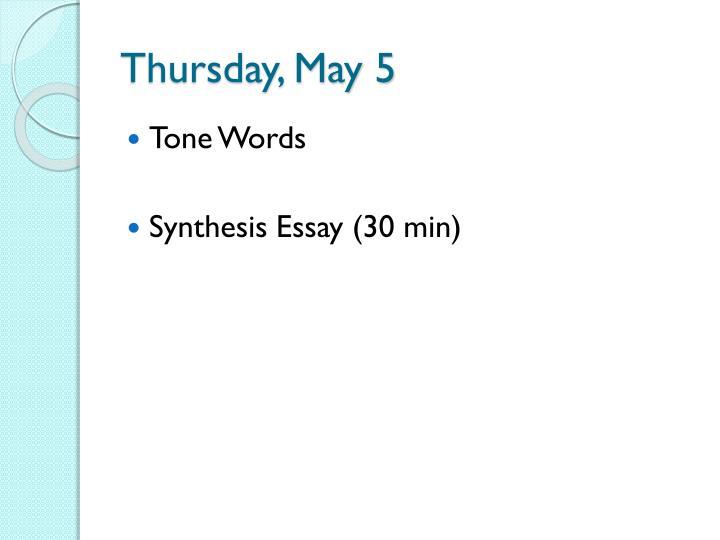 Thursday, May 5