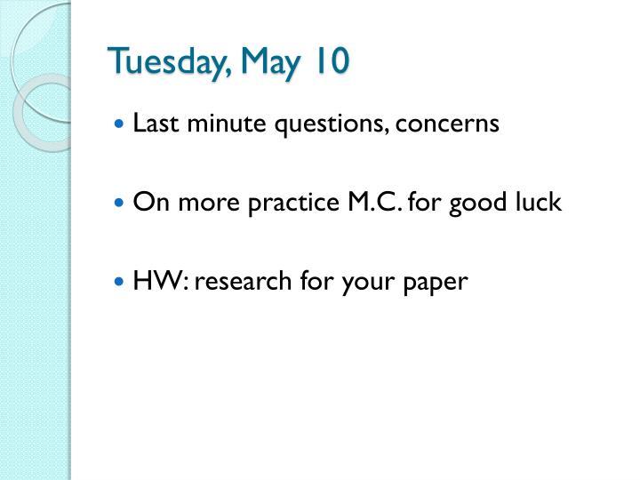 Tuesday, May 10