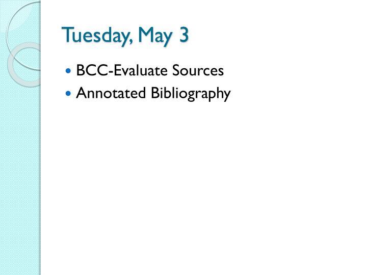 Tuesday, May 3