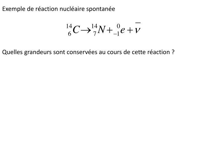 Exemple de réaction nucléaire spontanée