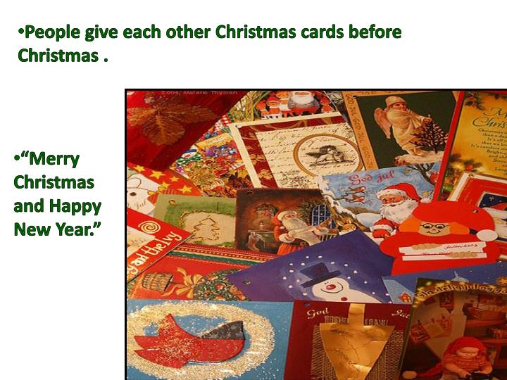 People give each other Christmas