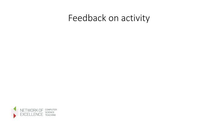 Feedback on activity