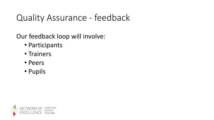 Quality Assurance - feedback