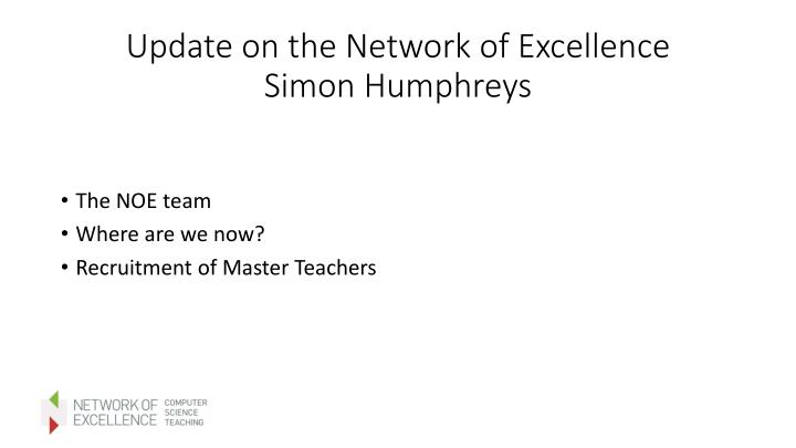 Update on the Network of Excellence