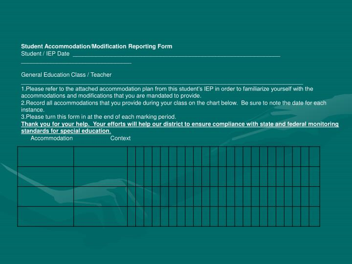 Student Accommodation/Modification Reporting Form