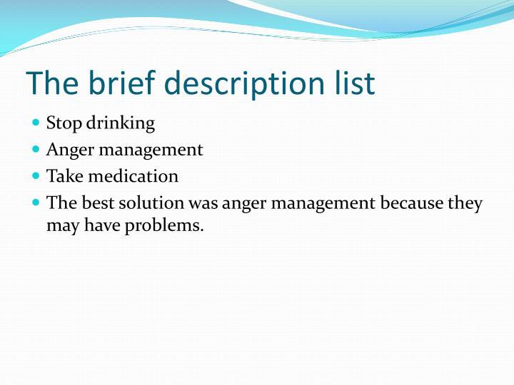 The brief description list
