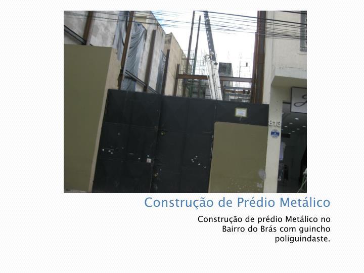 Construção de Prédio Metálico