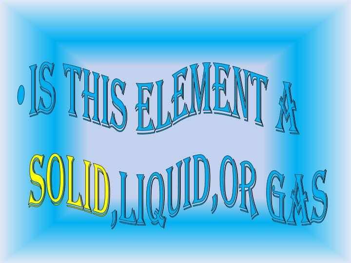 IS THIS ELEMENT A