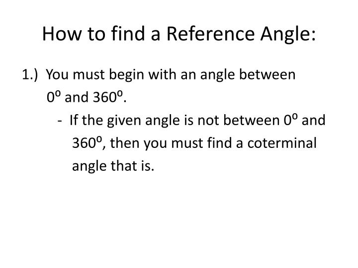 How to find a Reference Angle: