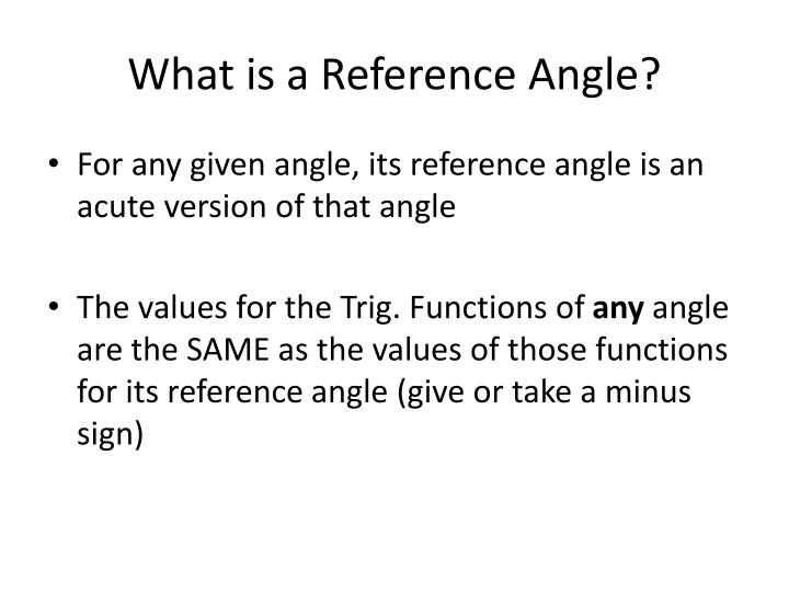 What is a reference angle