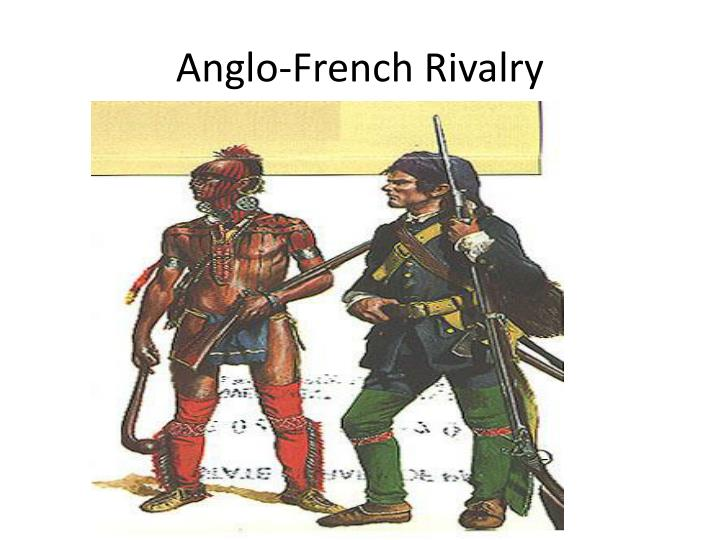 Anglo french rivalry