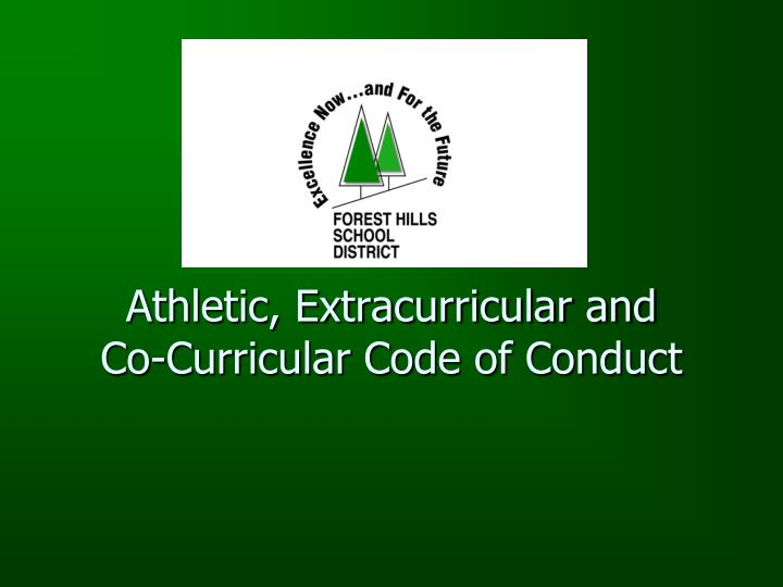 Athletic extracurricular and co curricular code of conduct