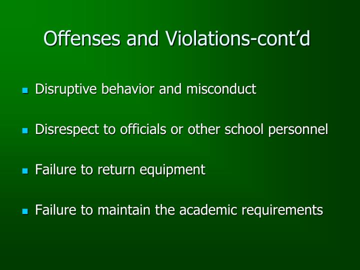 Offenses and Violations-cont'd
