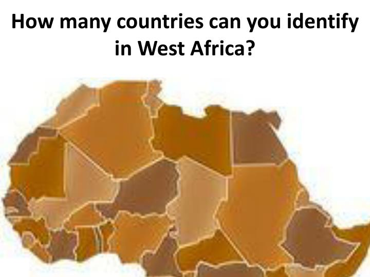 How many countries can you identify in West Africa?