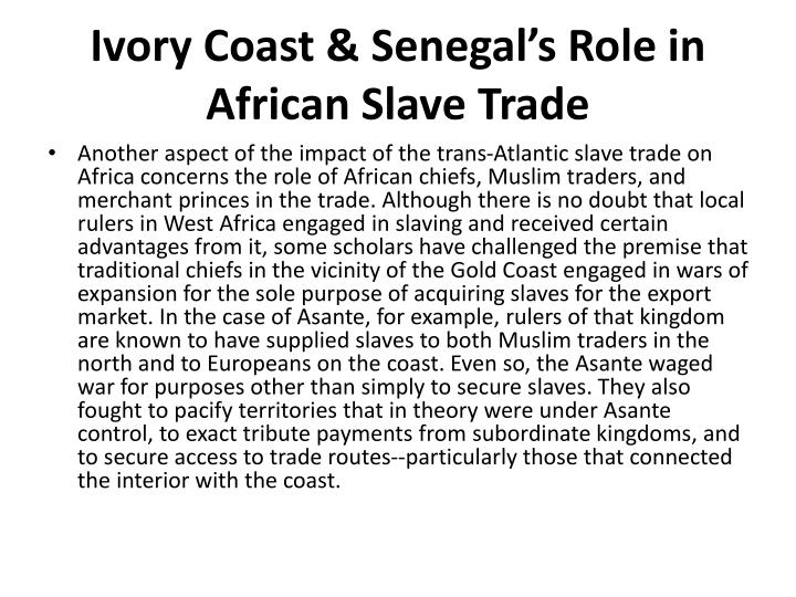 Ivory Coast & Senegal's Role in African Slave Trade