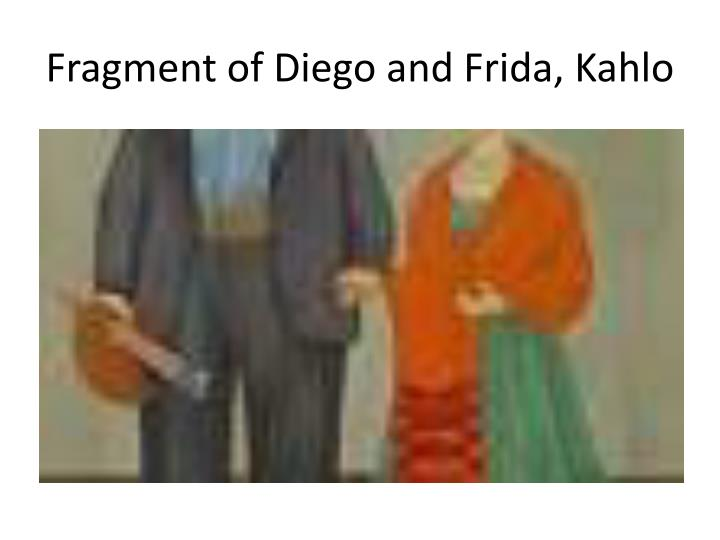 Fragment of Diego and
