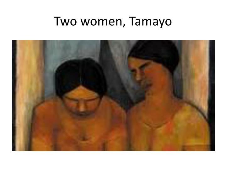 Two women, Tamayo