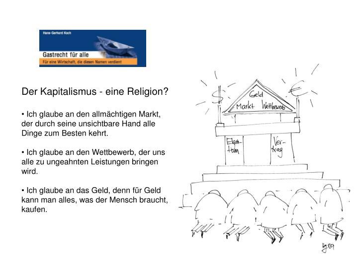 Der Kapitalismus - eine Religion?