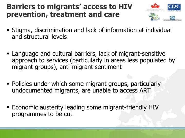 Barriers to migrants' access to HIV prevention, treatment and care
