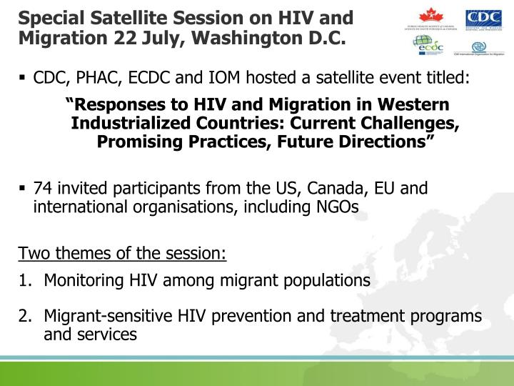 Special Satellite Session on HIV and Migration 22 July, Washington D.C.