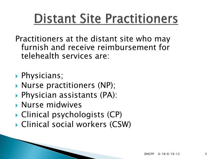 Distant Site Practitioners