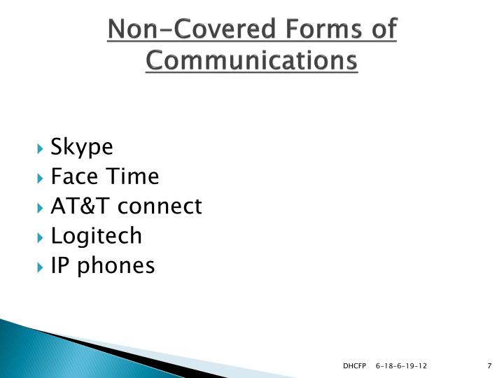 Non-Covered Forms of Communications