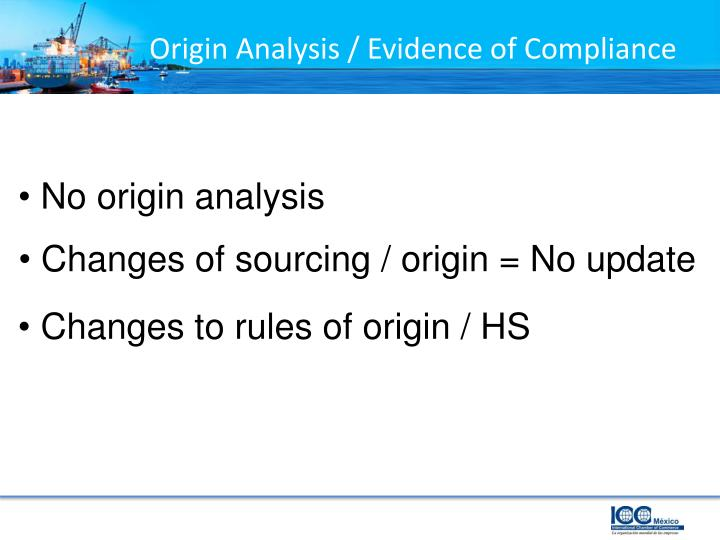 Origin Analysis / Evidence of Compliance