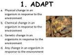 1 adapt