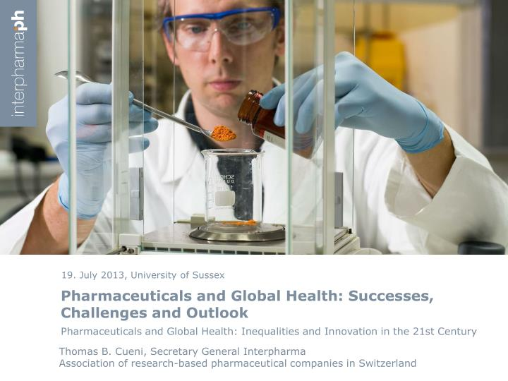 pharmaceuticals and global health successes challenges and outlook