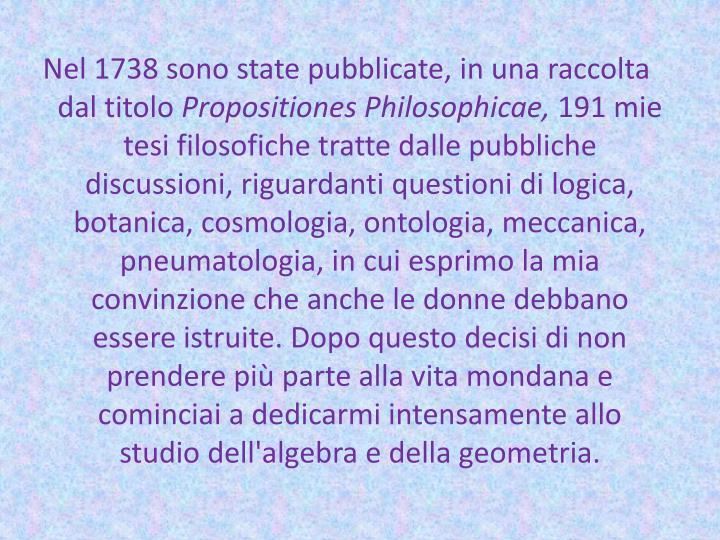 Nel 1738 sono state pubblicate,