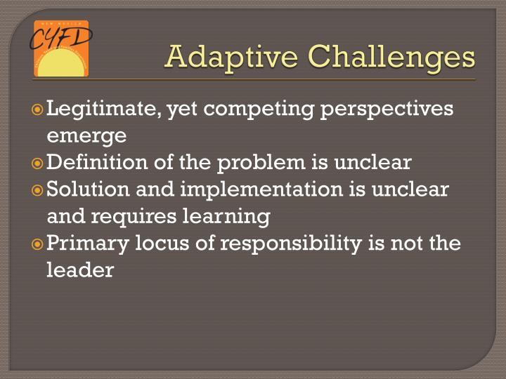 Adaptive Challenges