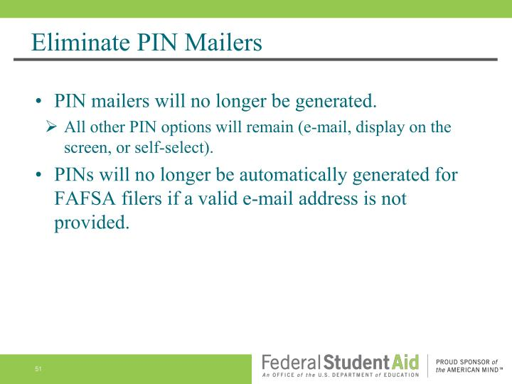 Eliminate PIN Mailers
