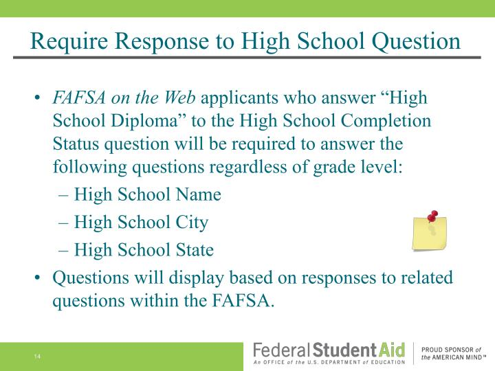 Require Response to High School Question