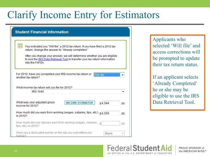 Clarify Income Entry for Estimators